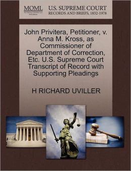 John Privitera, Petitioner, V. Anna M. Kross, As Commissioner Of Department Of Correction, Etc. U.S. Supreme Court Transcript Of Record With Supporting Pleadings