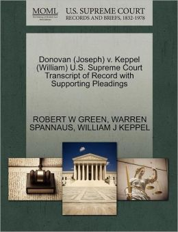 Donovan (Joseph) V. Keppel (William) U.S. Supreme Court Transcript Of Record With Supporting Pleadings