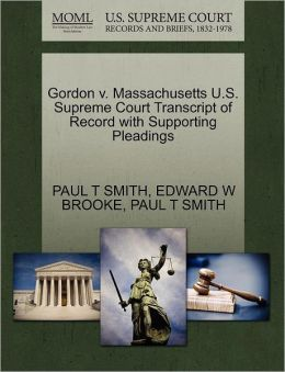 Gordon V. Massachusetts U.S. Supreme Court Transcript Of Record With Supporting Pleadings