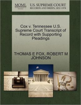 Cox V. Tennessee U.S. Supreme Court Transcript Of Record With Supporting Pleadings
