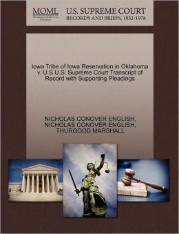 Iowa Tribe Of Iowa Reservation In Oklahoma V. U S U.S. Supreme Court Transcript Of Record With Supporting Pleadings