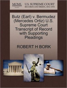 Butz (Earl) V. Bermudez (Mercedes Ortiz) U.S. Supreme Court Transcript Of Record With Supporting Pleadings