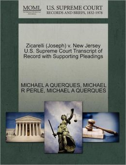 Zicarelli (Joseph) V. New Jersey U.S. Supreme Court Transcript Of Record With Supporting Pleadings