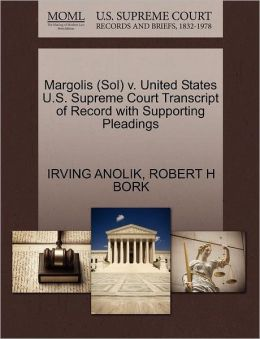 Margolis (Sol) V. United States U.S. Supreme Court Transcript Of Record With Supporting Pleadings