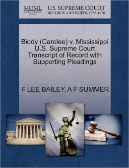Biddy (Carolee) V. Mississippi U.S. Supreme Court Transcript Of Record With Supporting Pleadings