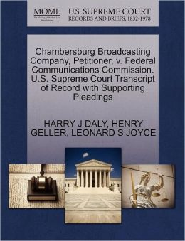 Chambersburg Broadcasting Company, Petitioner, V. Federal Communications Commission. U.S. Supreme Court Transcript Of Record With Supporting Pleadings