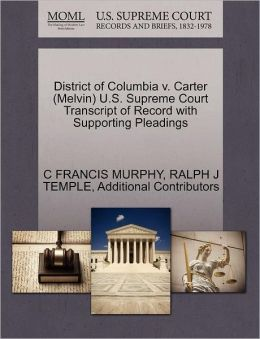 District Of Columbia V. Carter (Melvin) U.S. Supreme Court Transcript Of Record With Supporting Pleadings