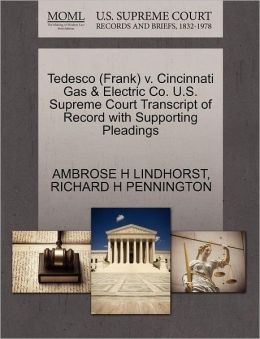 Tedesco (Frank) V. Cincinnati Gas & Electric Co. U.S. Supreme Court Transcript Of Record With Supporting Pleadings