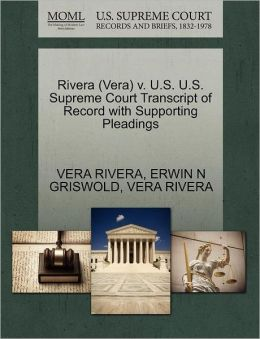Rivera (Vera) V. U.S. U.S. Supreme Court Transcript Of Record With Supporting Pleadings