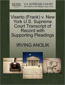 Viserto (Frank) V. New York U.S. Supreme Court Transcript Of Record With Supporting Pleadings