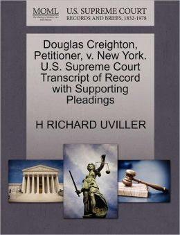 Douglas Creighton, Petitioner, V. New York. U.S. Supreme Court Transcript Of Record With Supporting Pleadings