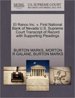 El Ranco Inc. V. First National Bank Of Nevada U.S. Supreme Court Transcript Of Record With Supporting Pleadings