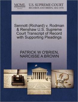 Sennott (Richard) V. Rodman & Renshaw U.S. Supreme Court Transcript Of Record With Supporting Pleadings