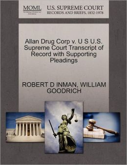 Allan Drug Corp V. U S U.S. Supreme Court Transcript Of Record With Supporting Pleadings