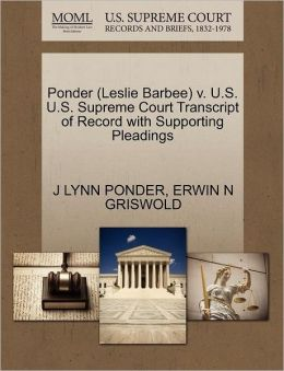 Ponder (Leslie Barbee) V. U.S. U.S. Supreme Court Transcript Of Record With Supporting Pleadings