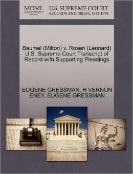 Baumel (Milton) V. Rosen (Leonard) U.S. Supreme Court Transcript Of Record With Supporting Pleadings