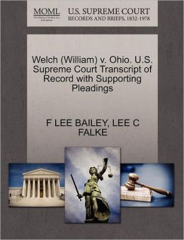 Welch (William) V. Ohio. U.S. Supreme Court Transcript Of Record With Supporting Pleadings
