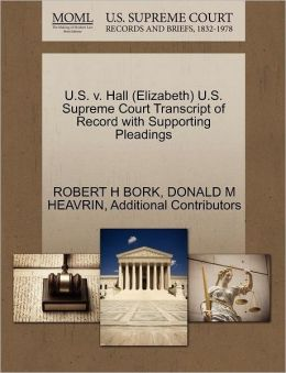 U.S. V. Hall (Elizabeth) U.S. Supreme Court Transcript Of Record With Supporting Pleadings