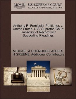 Anthony R. Fernicola, Petitioner, V. United States. U.S. Supreme Court Transcript Of Record With Supporting Pleadings