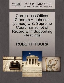 Corrections Officer Cronrath V. Johnson (James) U.S. Supreme Court Transcript Of Record With Supporting Pleadings