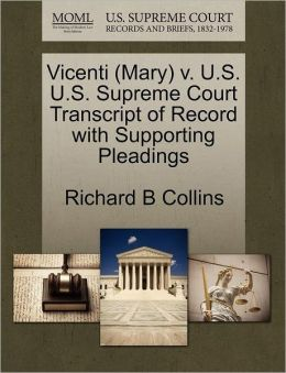 Vicenti (Mary) V. U.S. U.S. Supreme Court Transcript Of Record With Supporting Pleadings