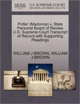 Potter (Madonna) V. State Personal Board Of Review U.S. Supreme Court Transcript Of Record With Supporting Pleadings