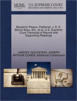 Benjamin Pisano, Petitioner, V. S. S. Benny Skou, Etc., Et Al. U.S. Supreme Court Transcript Of Record With Supporting Pleadings
