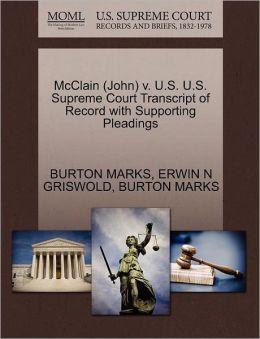Mcclain (John) V. U.S. U.S. Supreme Court Transcript Of Record With Supporting Pleadings