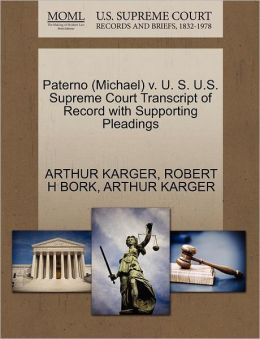 Paterno (Michael) V. U. S. U.S. Supreme Court Transcript Of Record With Supporting Pleadings