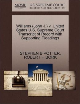 Williams (John J.) V. United States U.S. Supreme Court Transcript Of Record With Supporting Pleadings