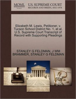 Elizabeth M. Lewis, Petitioner, V. Tucson School District No. 1, Et Al. U.S. Supreme Court Transcript Of Record With Supporting Pleadings