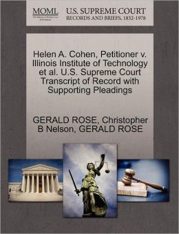 Helen A. Cohen, Petitioner V. Illinois Institute Of Technology Et Al. U.S. Supreme Court Transcript Of Record With Supporting Pleadings