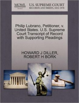 Philip Lubrano, Petitioner, V. United States. U.S. Supreme Court Transcript Of Record With Supporting Pleadings