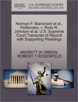 Norman F. Blanchard Et Al., Petitioners, V. Rolla R. Johnson Et Al. U.S. Supreme Court Transcript Of Record With Supporting Pleadings