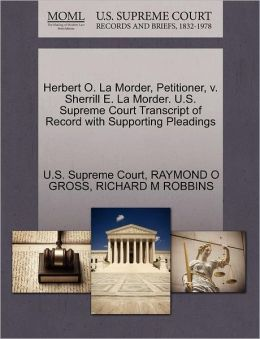 Herbert O. La Morder, Petitioner, v. Sherrill E. La Morder. U.S. Supreme Court Transcript of Record with Supporting Pleadings