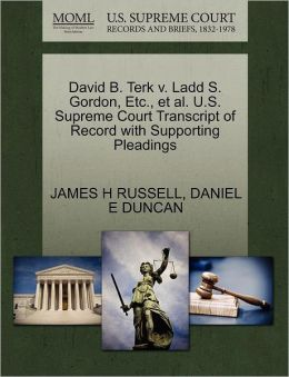 David B. Terk V. Ladd S. Gordon, Etc., Et Al. U.S. Supreme Court Transcript Of Record With Supporting Pleadings