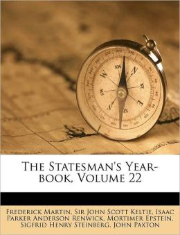 The Statesman's Year-book, Volume 22