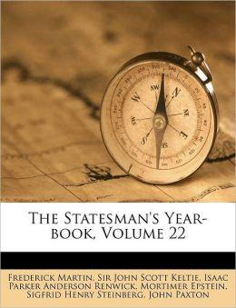 The Statesman's Year-book, Volume 22