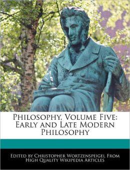 Philosophy, Volume Five