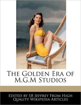 The Golden Era Of M.G.M Studios