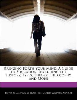 Bringing Forth Your Mind