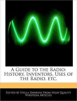 A Guide To The Radio