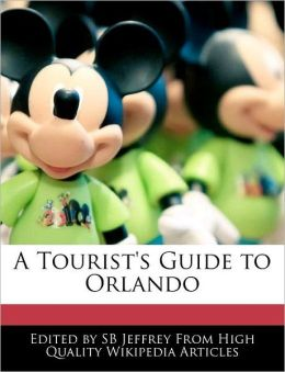A Tourist's Guide To Orlando