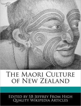 The Maori Culture Of New Zealand