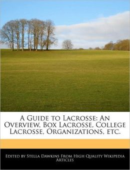 A Guide To Lacrosse
