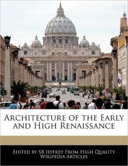 Architecture Of The Early And High Renaissance