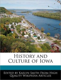 History And Culture Of Iowa