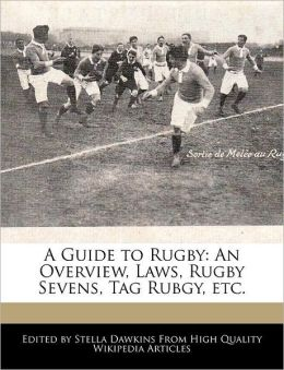 A Guide To Rugby