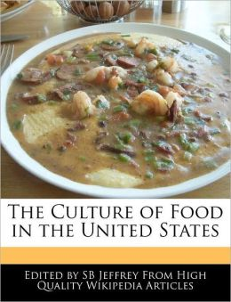 The Culture Of Food In The United States