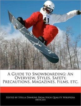 A Guide To Snowboarding